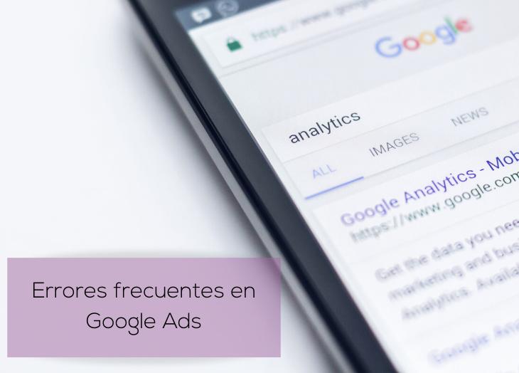 10 errores en Google Ads