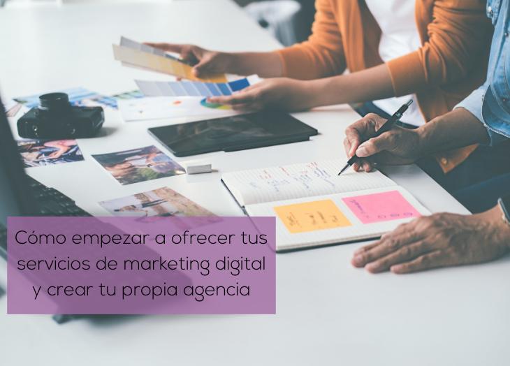 como crear propia agencia de marketing digital